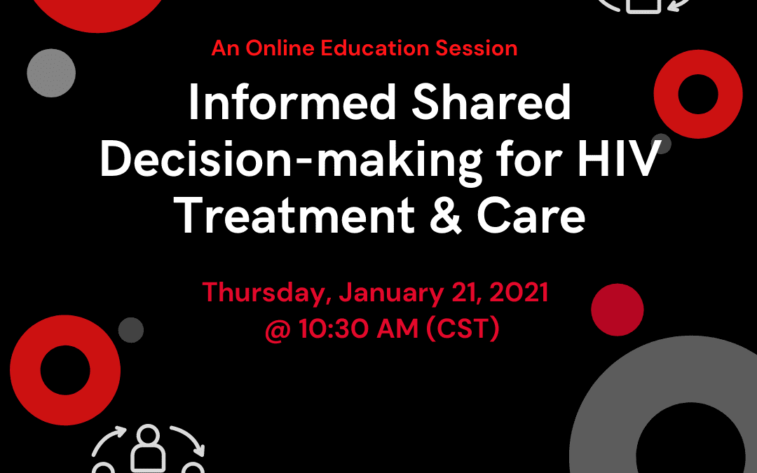 Informed Shared Decision-making for HIV Treatment and Care